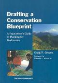 Drafting a Conservation Blueprint A Practitioner's Guide to Planning for Biodiversity