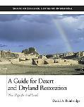 Guide for Desert and Dryland Restoration New Hope for Arid Lands
