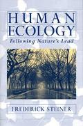 Human Ecology Following Nature's Lead