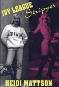 Ivy League Stripper