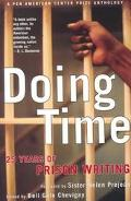 Doing Time 25 Years of Prison Writing  A Pen American Center Prize Anthology
