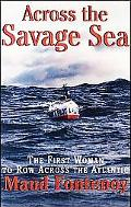 Across The Savage Sea The First Woman To Row Across The North Atlantic