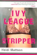Ivy League Stripper