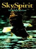 Sky Spirit: The American Bald Eagle - Michael Furtman - Hardcover