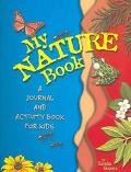 My Nature Book A Journal And Activity Book For Kids