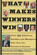 What Makes Winners Win: Thoughts and Reflections from Successful Athletes