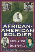 The African-American Soldier: From Crispus Attucks to Colin Powell - Michael Lee Lanning - H...