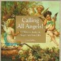 Calling All Angels!: 57 Ways to Invite an Angel into Your Life - Joyce Keller - Paperback