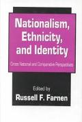 Nationalism, Ethnicity, and Identity: Cross National and Comparative Perspectives - Russell ...