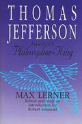 Thomas Jefferson America's Philosopher-King