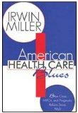 American Health Care Blues: Blue Cross, HMOs, and Pragmatic Reform Since 1960