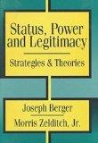 Status, Power, and Legitimacy