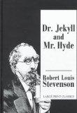 Dr. Jekyll and Mr. Hyde (Transaction Large Print S)