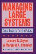 Managing Large Systems Organizations for the Future