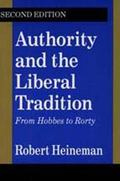 Authority and the Liberal Tradition From Hobbes to Rorty