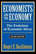 Economists and the Economy The Evolution of Economic Ideas