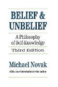 Belief and Unbelief A Philosophy of Self-Knowledge