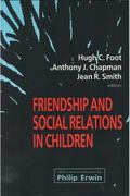 Friendship and Social Relations in Children