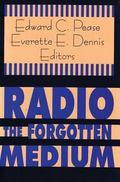 Radio-The Forgotten Medium