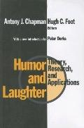 Humor and Laughter Theory, Research, and Applications