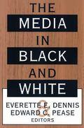 Media in Black and White