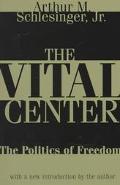 Vital Center The Politics of Freedom