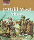 Life in a Wild West Show