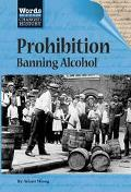 Prohibition Banning Alcohol