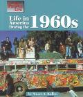 Life in America During the 1960s