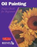 Oil Painting Project Book for Beginners