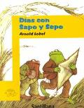 Dias Con Sapo Y Sepo/Days With Frog and Toad