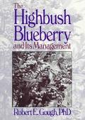 Highbush Blueberry and Its Management