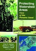 Protecting Watershed Areas Case of the Panama Canal