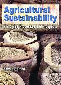 Agricultural Sustainability Principles, Processes, And Prospects