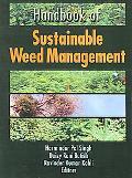 Handbook Of Sustainable Weed Management