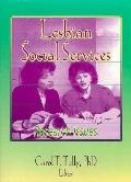 Lesbian Social Services Research Issues