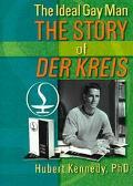 Ideal Gay Man The Story of Der Kreis