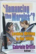 Romancing the Margins'? Lesbian Writing in the 1990s