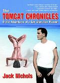 Tomcat Chronicles Erotic Adventures of a Gay Liberation Pioneer