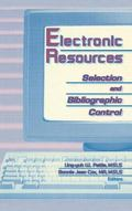 Electronic Resources Selection and Bibliographic Control