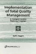 Implementation of Total Quality Management A Comprehensive Training Program