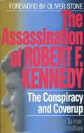 Assassination of Robert F. Kennedy: The Conspiracy and Coverup - William W. Turner - Paperba...