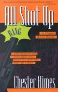 All Shot Up - Chester Himes - Paperback - REPRINT