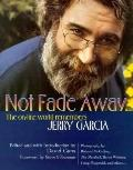 Not Fade Away: The On-Line World Remembers Jerry Garcia