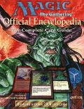 Magic: The Gathering - Official Encyclopedia; The Complete Card Guide, Vol. 1 - Beth Moursun...