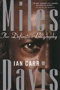 Miles Davis The Definitive Biography