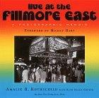 Live at the Fillmore East: A Photographic Memoir