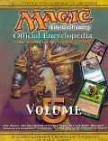 Magic-The Gathering Official Encyclopedia, the Complete Card Guide