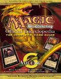 Magic: The Gathering -- Official Encyclopedia,Volume 6: The Complete Card Guide, Vol. 6 - Co...