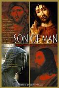 Son of Man Great Writing About Jesus Christ